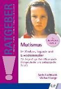 Cover-Bild zu Mutismus im Kindes-, Jugend- und Erwachsenenalter von Hartmann, Boris