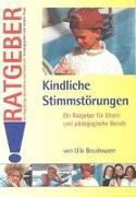 Cover-Bild zu Kindliche Stimmstörungen von Beushausen, Ulla