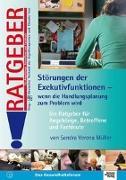 Cover-Bild zu Störungen der Exekutivfunktionen - Wenn die Handlungsplanung zum Problem wird von Müller, Sandra Verena