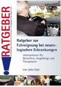 Cover-Bild zu Ratgeber zur Fahreignung bei neurologischen Erkrankungen von Küst, Jutta