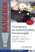Cover-Bild zu Ratgeber zur Fahreignung bei neurologischen Erkrankungen (eBook) von Küst, Jutta