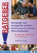 Cover-Bild zu Hemiplegie nach Schlaganfall, Schädelhirntrauma und anderen Hirnerkrankungen (eBook) von Naglo, Katrin