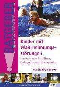 Cover-Bild zu Kinder mit Wahrnehmungsstörungen (eBook) von Becker, Heidrun