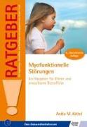 Cover-Bild zu Myofunktionelle Störungen von Kittel, Anita M.