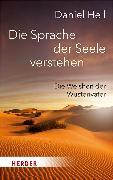 Cover-Bild zu Die Sprache der Seele verstehen von Hell, Daniel