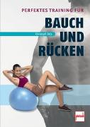 Cover-Bild zu Perfektes Training für Bauch und Rücken von Delp, Christoph