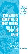 Cover-Bild zu Early Nutrition Programming and Health Outcomes in Later Life: Obesity and beyond (eBook) von Koletzko, Berthold (Hrsg.)