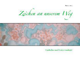 Cover-Bild zu Zeichen an unserem Weg von Darrah, Gisela