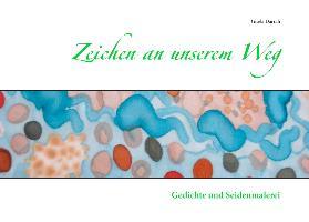 Cover-Bild zu Zeichen an unserem Weg (eBook) von Darrah, Gisela