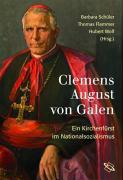 Cover-Bild zu Clemens August von Galen von Schüler, Barbara (Hrsg.)