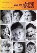 Cover-Bild zu Das Kind von der Geburt bis zur Schule von Herzka, Heinz S