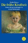 Cover-Bild zu Die frühe Kindheit von Dornes, Martin