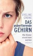 Cover-Bild zu Das pubertierende Gehirn von Crone, Eveline