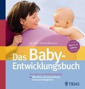 Cover-Bild zu Das Baby-Entwicklungsbuch von Baumann, Thomas