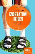 Cover-Bild zu Endstation Reisen (eBook) von Baumann, Thomas