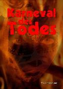Cover-Bild zu Karneval des Todes (eBook) von Grasl, Monika