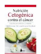 Cover-Bild zu Nutricion Cetogenica Contra El Cancer von Kammerer, Ulrike