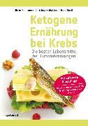 Cover-Bild zu Ketogene Ernährung bei Krebs (eBook) von Kämmerer, Ulrike