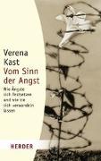 Cover-Bild zu Vom Sinn der Angst von Kast, Verena