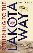 Cover-Bild zu Returning to the Lakota Way von Marshall, Joseph M.