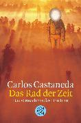 Cover-Bild zu Das Rad der Zeit von Castaneda, Carlos