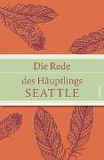 Cover-Bild zu Die Rede des Häuptlings Seattle von Breitkreutz, Meike (Übers.)
