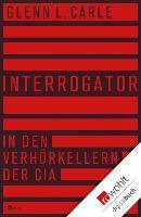 Cover-Bild zu Carle, Glenn L.: Interrogator (eBook)
