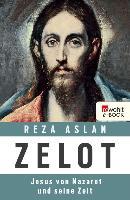 Cover-Bild zu Aslan, Reza: Zelot (eBook)