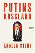 Cover-Bild zu Stent, Angela: Putins Russland (eBook)