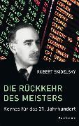 Cover-Bild zu Skidelsky, Robert: Die Rückkehr des Meisters (eBook)