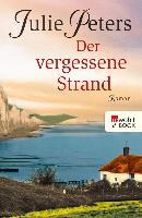 Cover-Bild zu Peters, Julie: Der vergessene Strand (eBook)