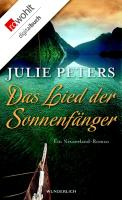 Cover-Bild zu Peters, Julie: Das Lied der Sonnenfänger (eBook)
