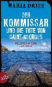 Cover-Bild zu Dries, Maria: Der Kommissar und die Tote von Saint-Georges (eBook)