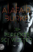 Cover-Bild zu Burke, Alafair: Die perfekte Schwester (eBook)