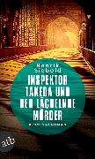 Cover-Bild zu Siebold, Henrik: Inspektor Takeda und der lächelnde Mörder (eBook)