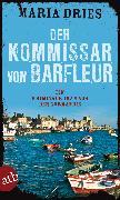 Cover-Bild zu Dries, Maria: Der Kommissar von Barfleur (eBook)