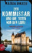 Cover-Bild zu Dries, Maria: Der Kommissar und die Toten von der Loire (eBook)