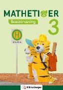 Cover-Bild zu Mathetiger Basistraining 3 von Laubis, Thomas