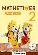 Cover-Bild zu Mathetiger 2 - Arbeitsheft - Neubearbeitung von Laubis, Thomas