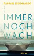 Cover-Bild zu Neidhardt, Fabian: Immer noch wach