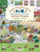Cover-Bild zu Schmitz, Hanna: Staune, lerne und entdecke - Das weiß ich schon über unser Essen