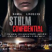 Cover-Bild zu Lindberg, Hanna: STHLM Confidential (Audio Download)