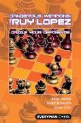 Cover-Bild zu Emms, John: Dangerous Weapons: The Ruy Lopez