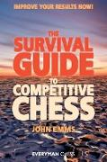Cover-Bild zu Emms, John: The Survival Guide to Competitive Chess