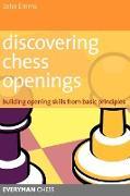 Cover-Bild zu Emms, John: Discovering Chess Openings
