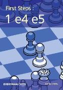 Cover-Bild zu EMMS, JOHN: First Steps: 1 e4 e5