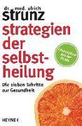 Cover-Bild zu Strunz, Ulrich: Strategien der Selbstheilung