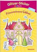 Cover-Bild zu Durczok, Marion (Illustr.): Glitzer-Sticker Malbuch. Prinzessinnen-Schloss