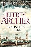 Cover-Bild zu Archer, Jeffrey: Traum des Lebens (eBook)