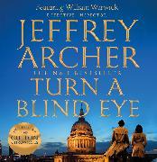 Cover-Bild zu Archer, Jeffrey: Turn a Blind Eye